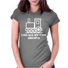 I DO ALL MY OWN SHUNTS Womens Fitted T-Shirt