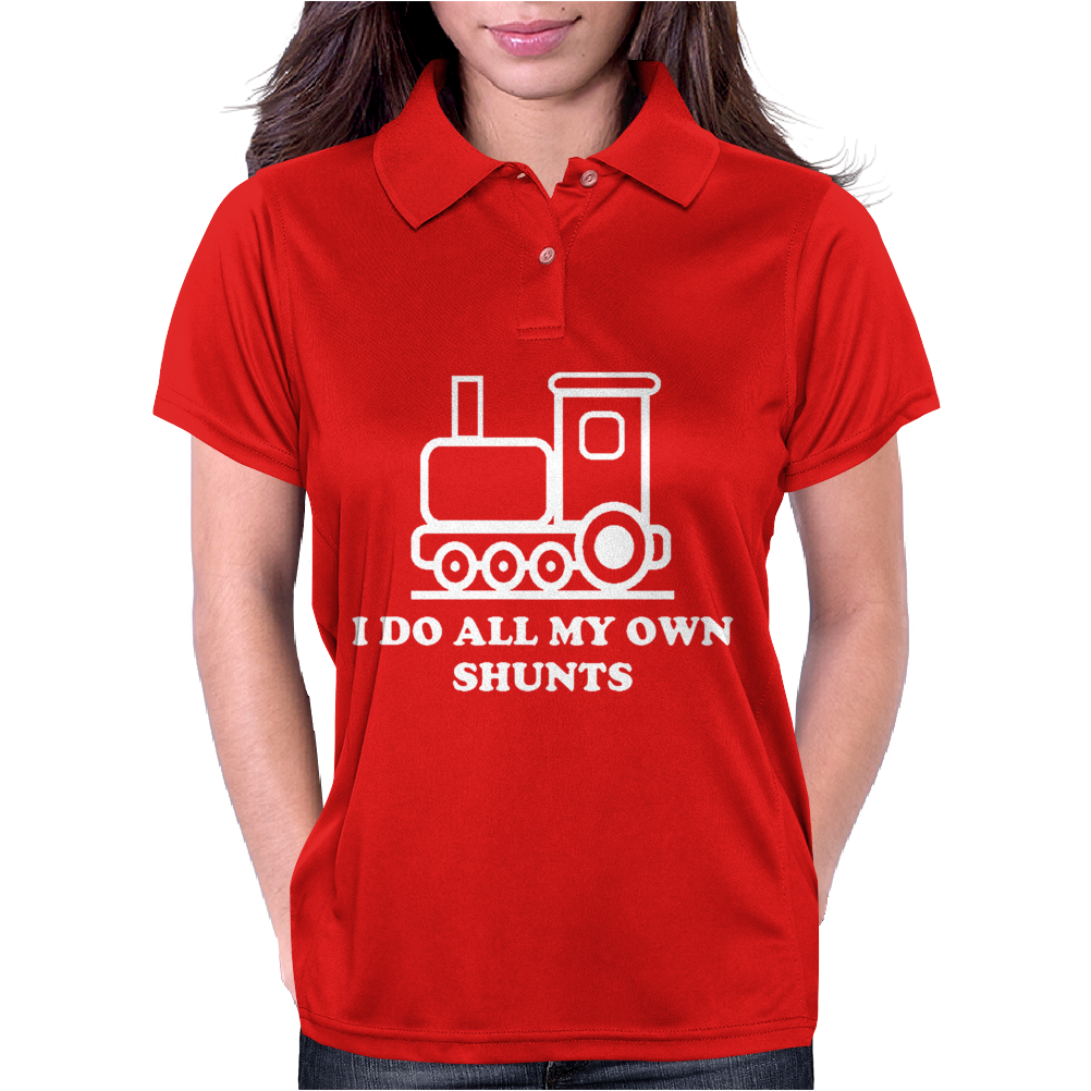 I DO ALL MY OWN SHUNTS Womens Polo