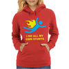 I Do All My Own Stunts Womens Hoodie
