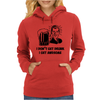 I Don't Get Drunk Womens Hoodie