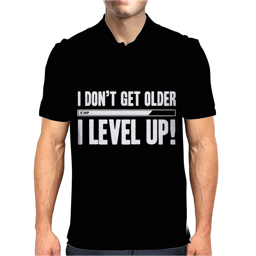 I Don't Get Older I Level Up Mens Polo