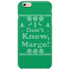 I Don't Know, Margo! Phone Case