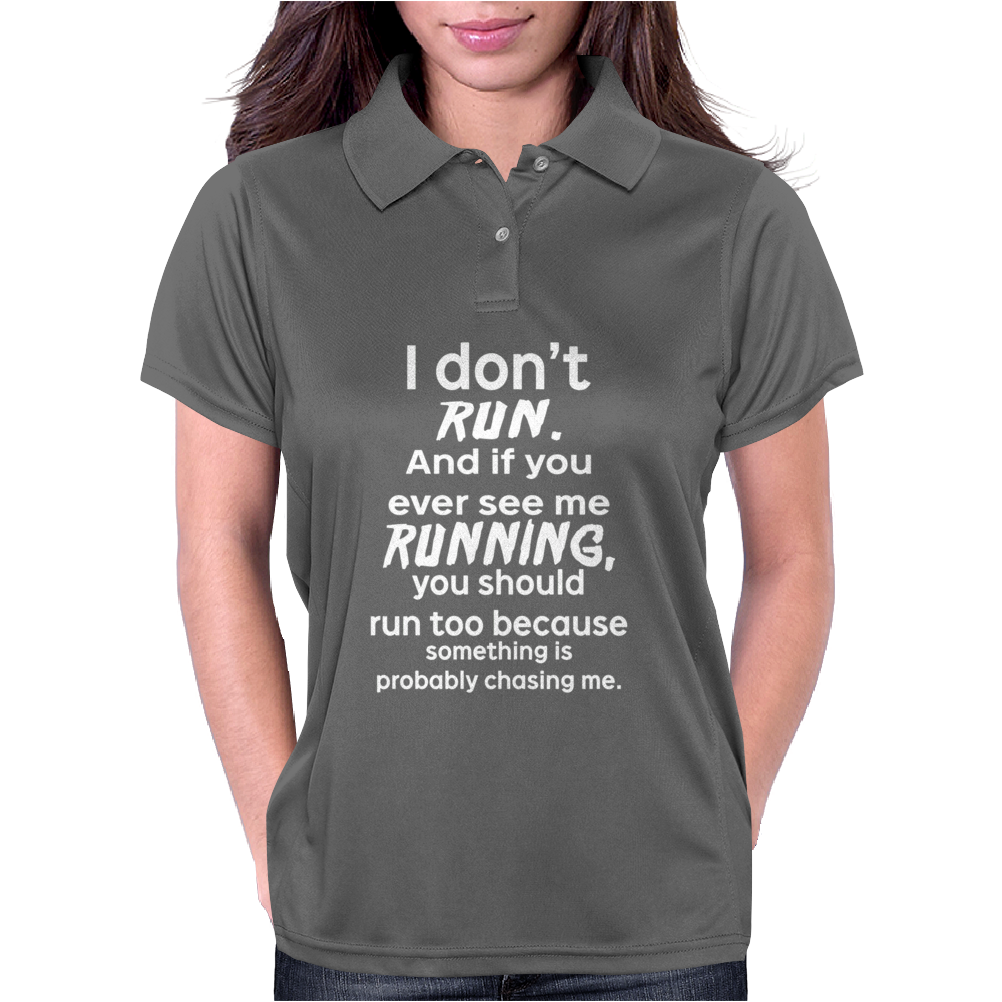 I Don't Run Womens Polo