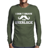 I Don't Shave for Sherlock - Funny Holmes retro london fashion Mens Long Sleeve T-Shirt