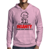 I Dont Suffer From Insanity Mens Hoodie