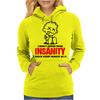 I Dont Suffer From Insanity Womens Hoodie