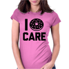 I Donut Care Womens Fitted T-Shirt