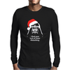 I Find Your Lack Of Cheer Disturbing Mens Long Sleeve T-Shirt