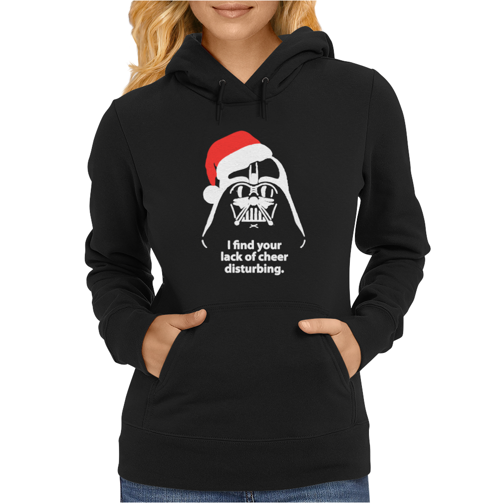 I Find Your Lack Of Cheer Disturbing Womens Hoodie