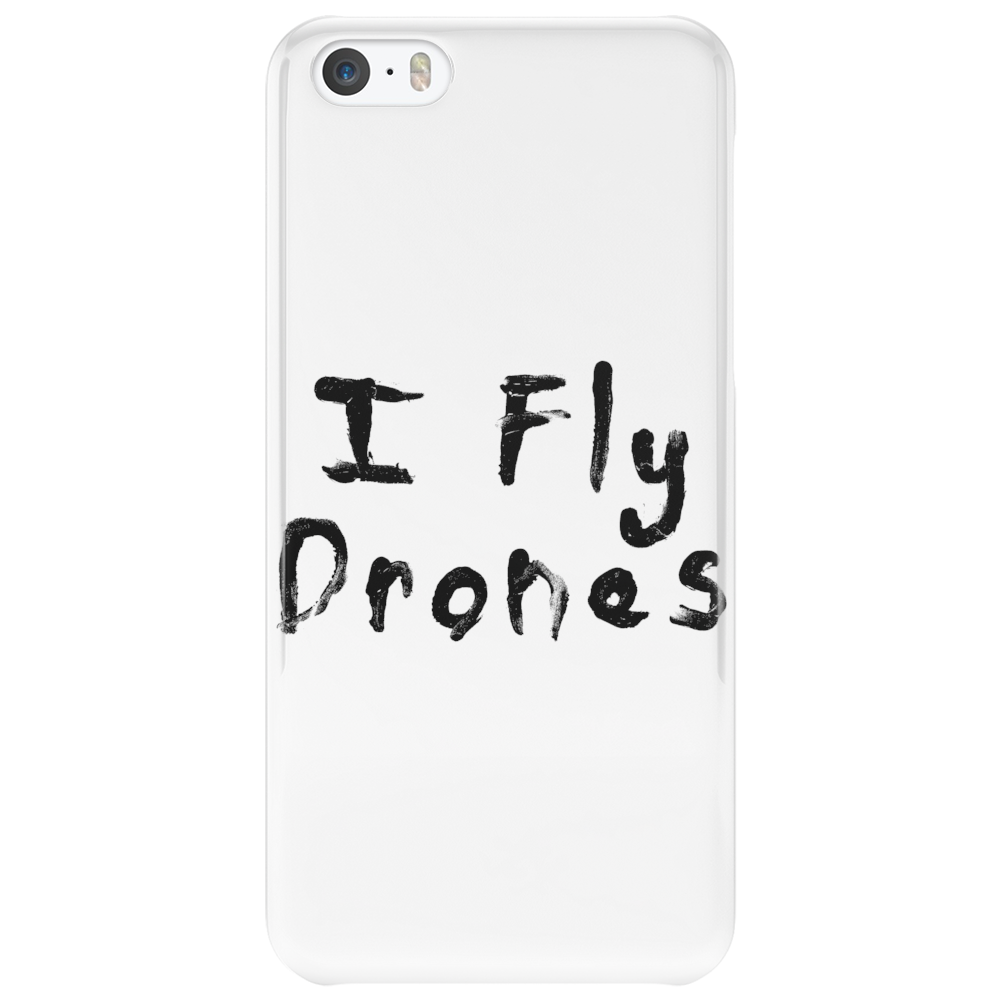I Fly Drones Phone Case