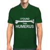 I Found This Humerus Mens Polo