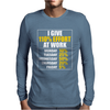 I Give 110 Percent Effort At Work Mens Long Sleeve T-Shirt