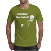 I Gotta Have More Cowbell Mens T-Shirt