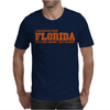 I graduated from Florida Mens T-Shirt