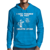 I Had Friends on that Death Star Mens Hoodie