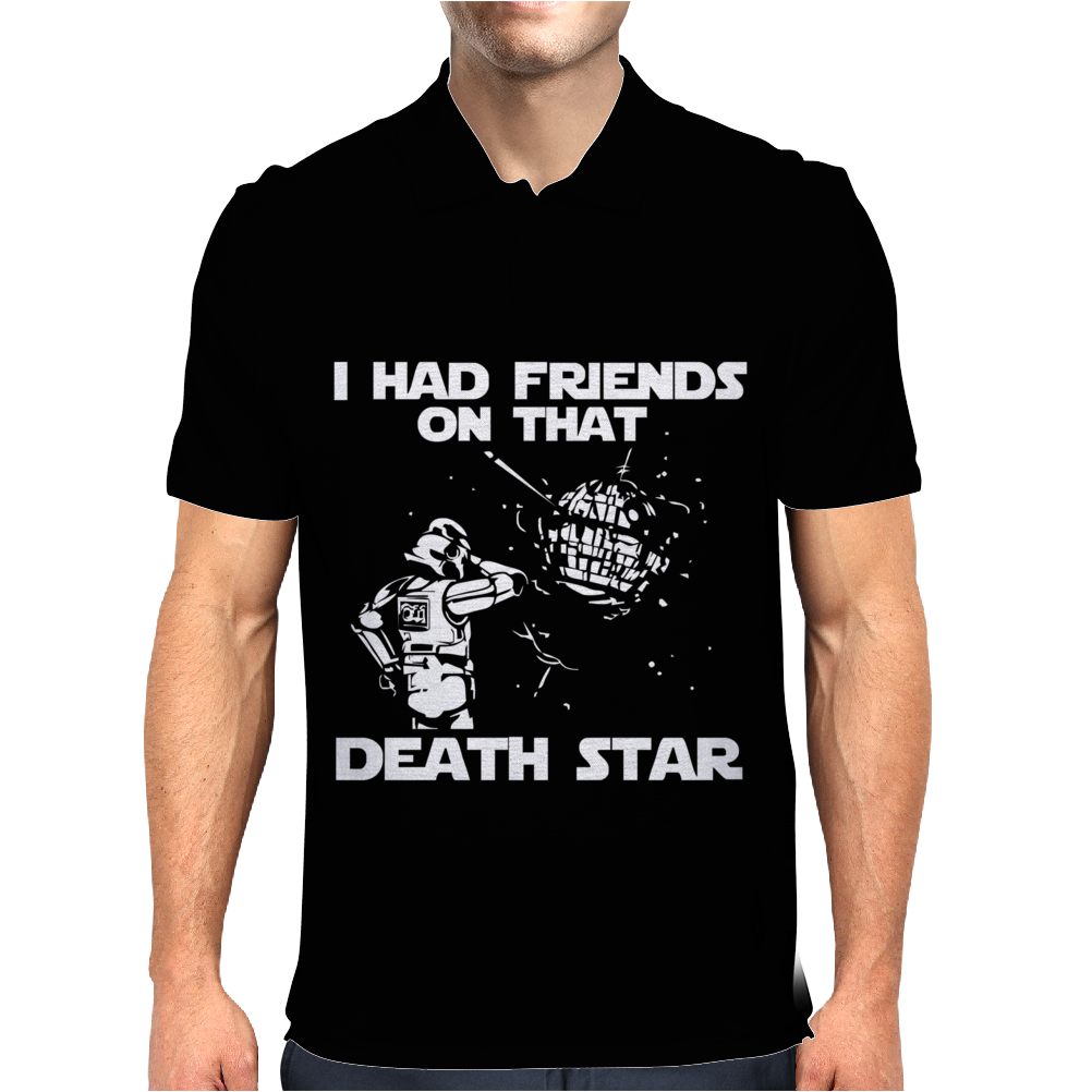 I Had Friends on that Death Star Mens Polo