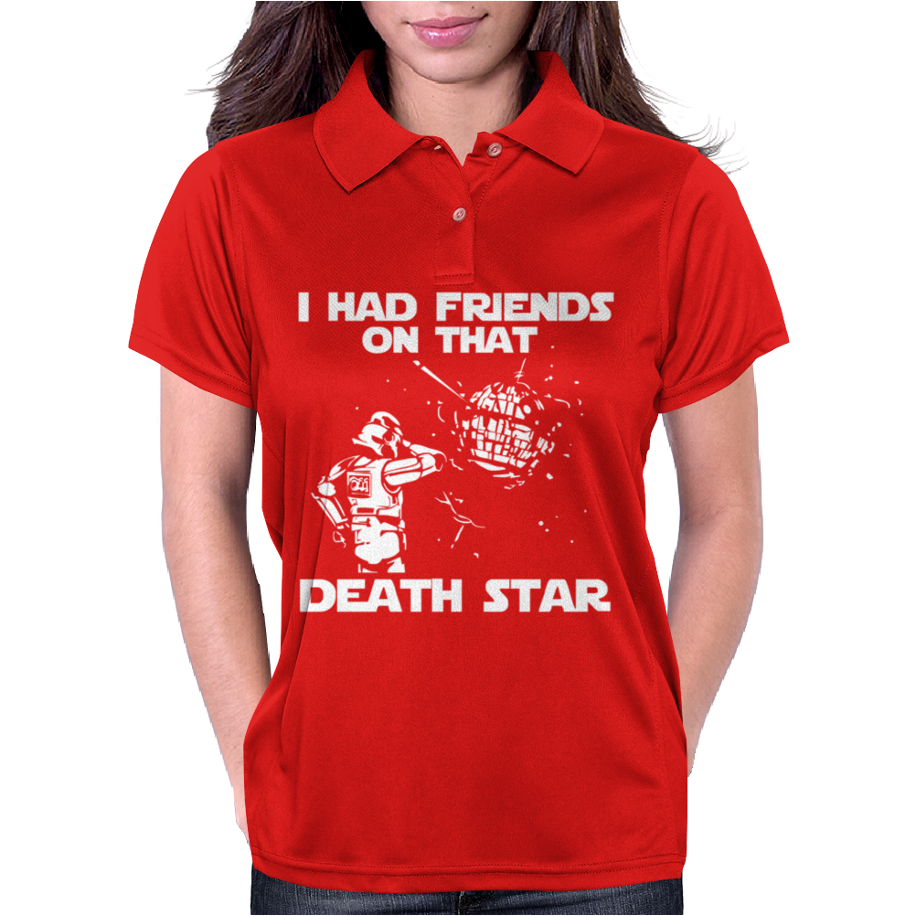 I Had Friends on that Death Star Womens Polo