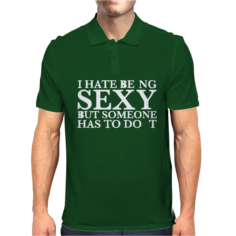 I HATE BEING SEXY PRINTED Mens Polo