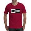 I Hate T-Shirts Mens T-Shirt