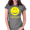 I Hate You Smiley Womens Fitted T-Shirt