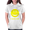 I Hate You Smiley Womens Polo