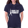 I Have A Power Womens Polo