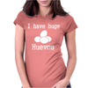 I Have Huge Huevos Womens Fitted T-Shirt