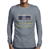 I Have No Idea What This Is Mens Long Sleeve T-Shirt