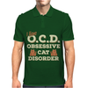 I Have O.C.D Obsessive Cat Disorder Mens Polo