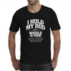 I Hold My Rod Mens T-Shirt