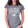 I Just Want To Drink Wine And Pet My Boxer Womens Fitted T-Shirt