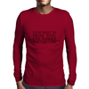 I JUST WANT TO DRINK WINE SAVE ANIMALS AND TAKE NAPS Mens Long Sleeve T-Shirt