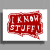 I know stuff - red Poster Print (Landscape)