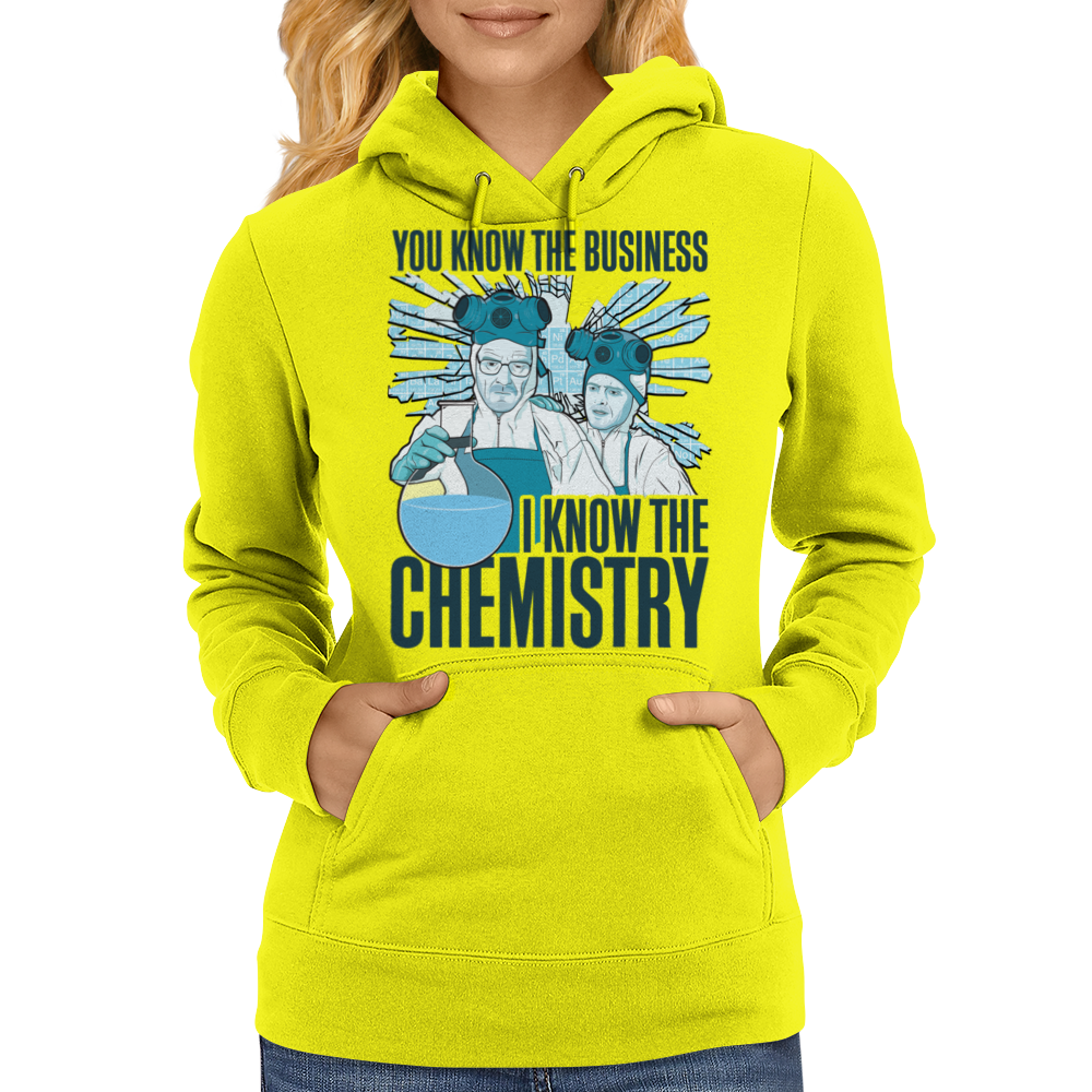 I KNOW THE CHEMISTRY BREAKING BAD INSPIRED PERIODIC TABLE CULT TV SHOW WALT JESSE Womens Hoodie
