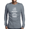 I Like Doing Hoodrat Stuff With My Friend Mens Long Sleeve T-Shirt