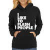I Like To Flash People Womens Hoodie