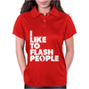 I Like To Flash People Womens Polo