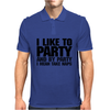 I like to party - and by party I mean take naps Mens Polo