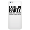 I like to party - and by party I mean take naps Phone Case