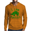 I Like Turtles Mens Hoodie