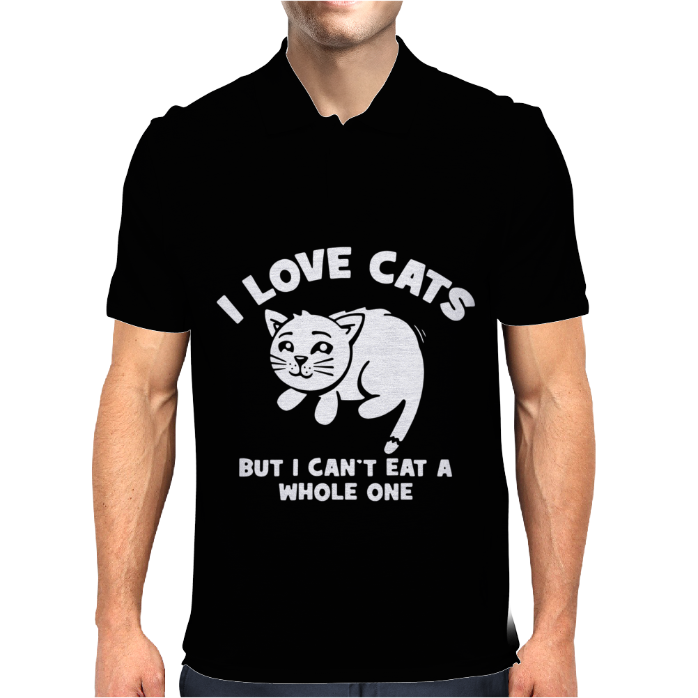 I Love Cats Can't Eat A Whole One Mens Polo