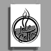 I Love Coffee Poster Print (Portrait)