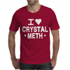 I Love Crystal Meth Mens T-Shirt