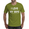 I LOVE IT WHEN MY WIFE LETS ME DRIVE MY JAGUAR Mens T-Shirt