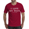 I Love It When My Wife Lets Me Go Fishing Mens T-Shirt