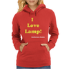 I love Lamp' Anchorman Womens Hoodie