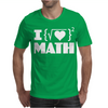 I Love Math Mens T-Shirt