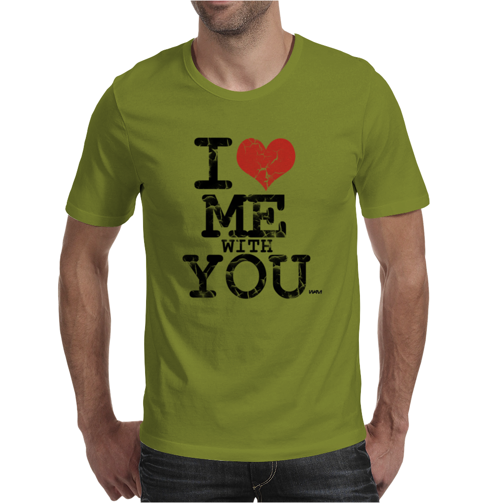 i love me with you by wam Mens T-Shirt