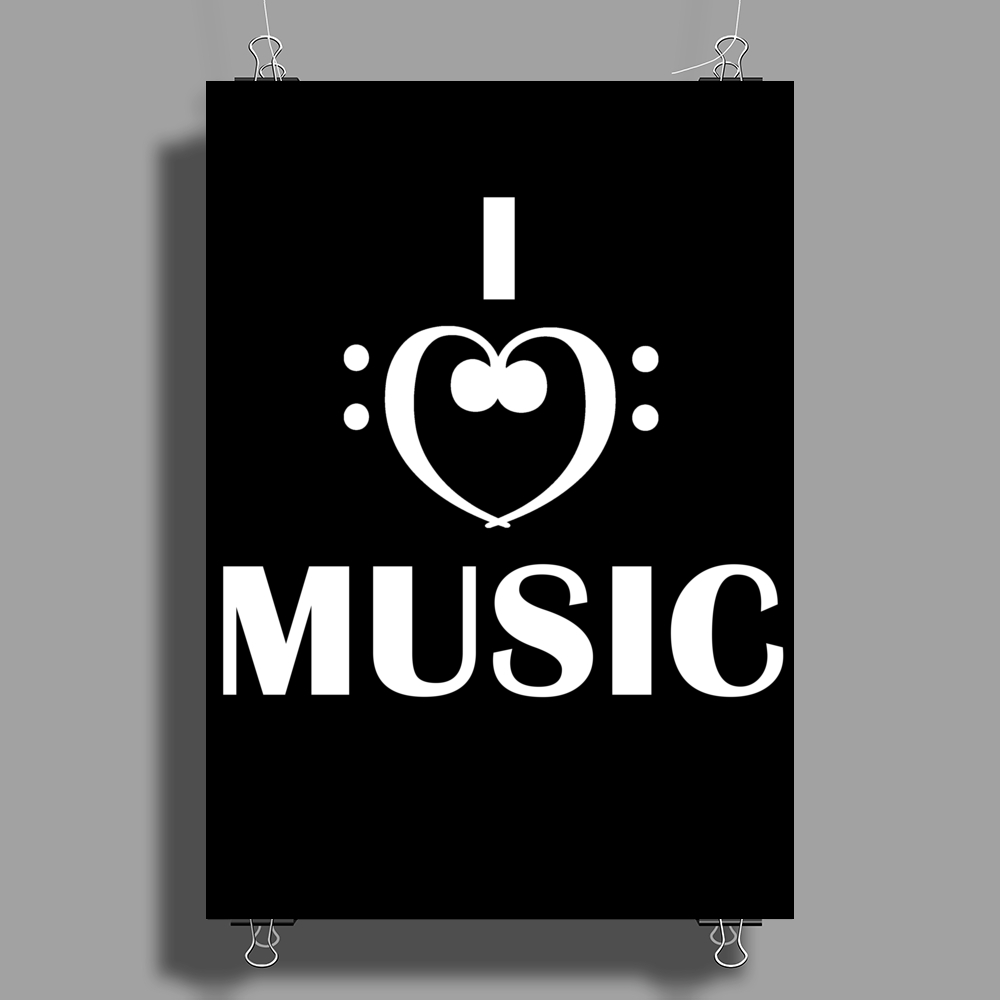 I love music Poster Print (Portrait)