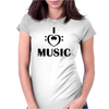 I love music. Womens Fitted T-Shirt